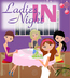 Ladies Night IN - Midland, MI
