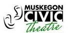 Muskegon Civic Theatre - Muskegon, MI