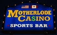 Motherlode Sports Bar and Casino - Helena, MT