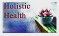 Holistic Health - Lufkin, TX