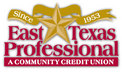 East Texas Professional Credit Union  - Lufkin, TX
