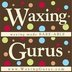 Waxing Gurus - Holladay, UT