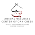 Animal Wellness Center of Oak Creek (Veterinary Hospital) - Oak Creek, WI