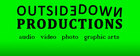 OutsideDown Productions - Greendale, WI