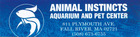 Animal Instincts Aquarium and Pet Center Supplies - Fall River, MA