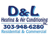 D & L Heating & Air Conditioning, Inc. - Littleton, CO