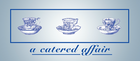 A Catered Affair - Catering Service - Pike Road, AL