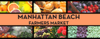 Manhattan Beach Farmers Market - Manhattan Beach, CA
