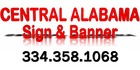 Central Alabama Sign & Banner, Inc - Prattville, Alabama