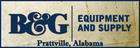 B & G Equipment and Supply - Prattville, Alabama