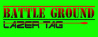 Battle Ground Lazer Tag - Prattville, Al