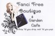 Fanci Free Boutique & Garden Cafe - Prattville, Alabama