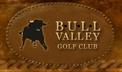 Bull Valley Golf Club - Woodstock, IL